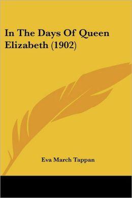 In The Days Of Queen Elizabeth (1902)