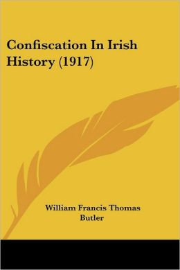 Confiscation in Irish History (1917)