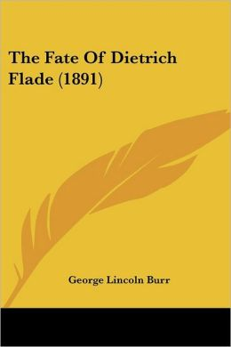 The Fate of Dietrich Flade (1891)