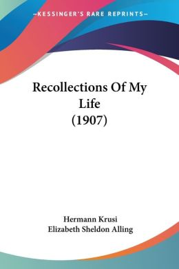 Recollections of My Life (1907)