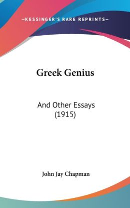 Greek Genius: And Other Essays (1915)