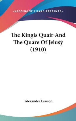 The Kingis Quair and the Quare of Jelusy