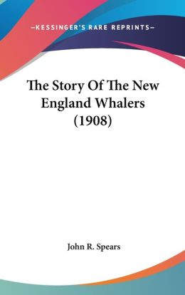 The Story of the New England Whalers
