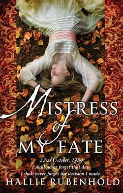 Mistress of My Fate: Bk. 1: The Confessions of Henrietta Lightfoot