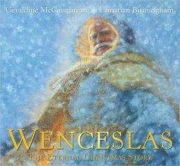 Wenceslas: The Eternal Christmas Story