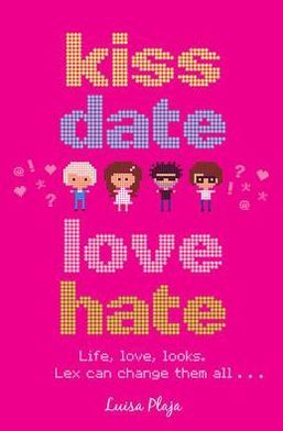 Kiss, Date, Love, Hate - Luisa Plaja