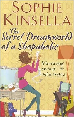 The Secret Dreamworld of a Shopaholic (Shopaholic Series #1)