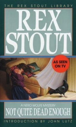 Not Quite Dead Enough (Nero Wolfe Series)