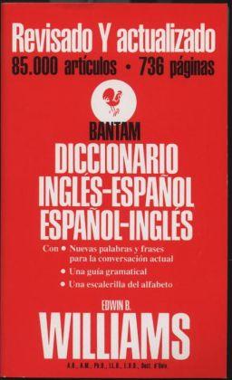 The Bantam Diccionario Ingles-Espanol, Espanol-Ingles