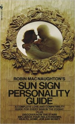 Robin MacNaughton's Sun Sign Personality Guide