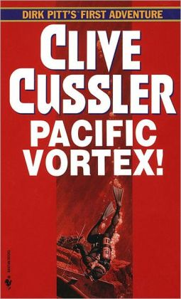 Pacific Vortex! (Dirk Pitt Series #6)