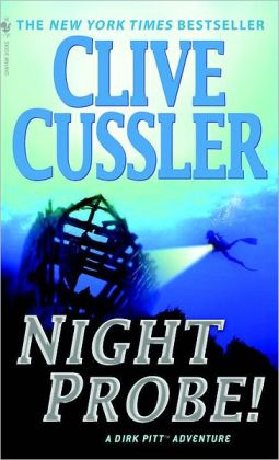 Night Probe! (Dirk Pitt Series #5)