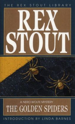 The Golden Spiders (Nero Wolfe Series)