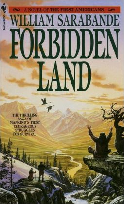 Forbidden Land: A Novel of the First Americans