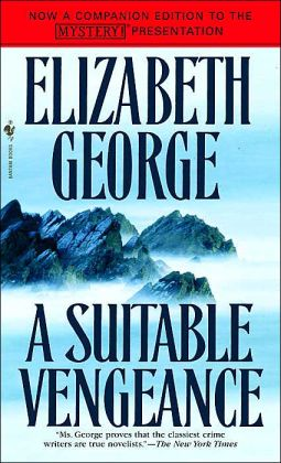 A Suitable Vengeance (Inspector Lynley Series #4)