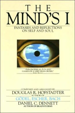 The Mind's I: Fantasies and Reflections of Self and Soul