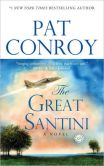 Book Cover Image. Title: The Great Santini, Author: Pat Conroy