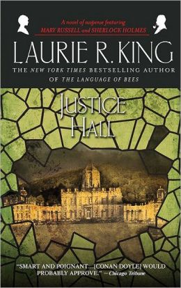 Justice Hall (Mary Russell and Sherlock Holmes Series #6)