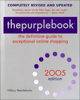 The Purple Book 2005: The Definitive Guide to Exceptional Online Shopping