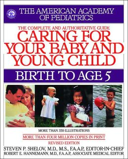Caring for Your Baby and Young Child: Birth to Age 5