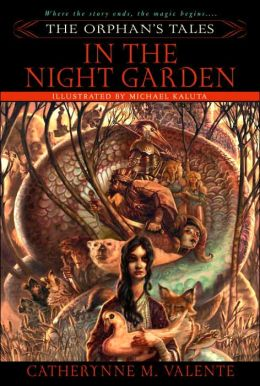 The Orphan's Tales, Volume I: In the Night Garden