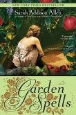 Book Cover Image. Title: Garden Spells, Author: Sarah Addison Allen
