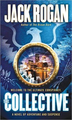 The Collective: A Novel of Adventure and Suspense
