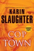 Book Cover Image. Title: Cop Town (Signed Book), Author: Karin Slaughter