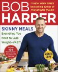 Book Cover Image. Title: Skinny Meals:  100 New Recipes That Follow My Skinny Rules (Signed Book), Author: Bob Harper