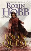 Book Cover Image. Title: Fool's Quest:  Book II of the Fitz and the Fool trilogy, Author: Robin Hobb
