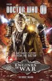 Book Cover Image. Title: Doctor Who:  Engines of War, Author: George Mann