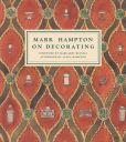 Book Cover Image. Title: Mark Hampton On Decorating, Author: Mark Hampton