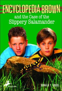 Encyclopedia Brown and the Case of the Slippery Salamander (Encyclopedia Brown Series #22)
