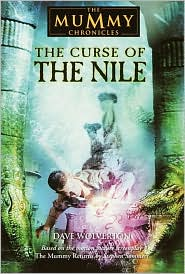 The Curse of the Nile (Mummy Chronicles Series #3)