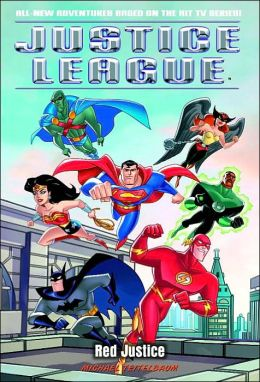 Red Justice (Justice League Series)