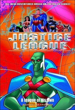 A League Of His Own (Justice League Series #10)