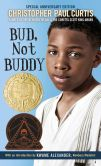 Book Cover Image. Title: Bud, Not Buddy, Author: Christopher Paul Curtis