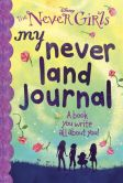 Book Cover Image. Title: My Never Land Journal (Disney:  The Never Girls), Author: Kristen L. Depken