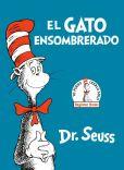 Book Cover Image. Title: El gato ensombrerado (The Cat in the Hat Spanish Edition), Author: Dr. Seuss