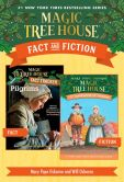 Book Cover Image. Title: Magic Tree House Fact & Fiction:  Thanksgiving, Author: Mary Pope Osborne