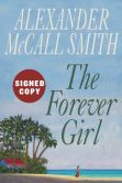 Book Cover Image. Title: Forever Girl (Signed Book), Author: Alexander McCall Smith