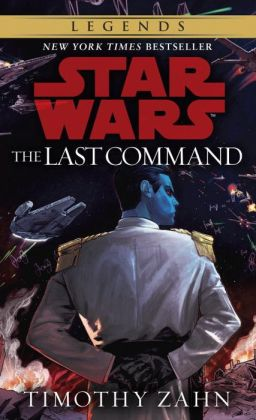 Star Wars Thrawn Trilogy #3: The Last Command