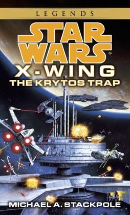 Star Wars X-Wing #3: The Krytos Trap