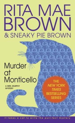 Murder at Monticello (Mrs. Murphy Series #3)