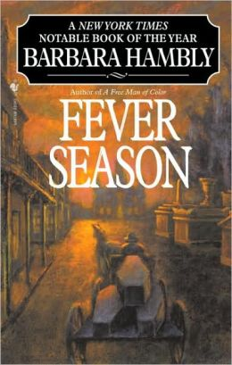Fever Season (Benjamin January Series #2)