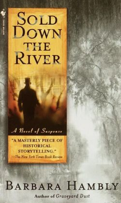 Sold Down the River (Benjamin January Series #4)