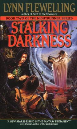 Stalking Darkness (Nightrunner Series #2)