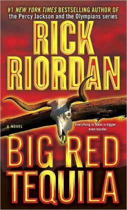 Big Red Tequila (Tres Navarre Series #1)
