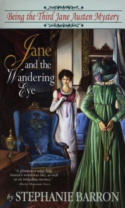 Jane and the Wandering Eye (Jane Austen Series #3)