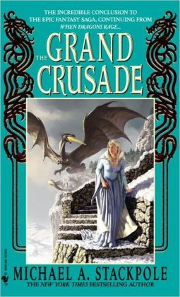 The Grand Crusade (DragonCrown War Cycle Series #4)